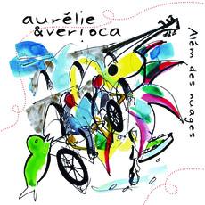 AURELIE & VERIOCA / アウレリエ&ヴェロニカ | ALEM DES NUAGES | | LATIN / BRAZIL