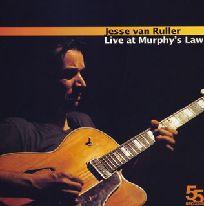 JESSE VAN RULLER / ジェシ・ヴァン・ルーラー / LIVE AT MURPHY'S LAW / ライヴ・アット・マーフィーズ・ロウ