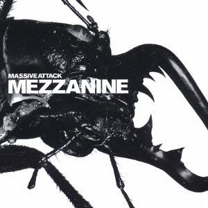 MASSIVE ATTACK / マッシヴ・アタック / MEZZANINE / メザニーン