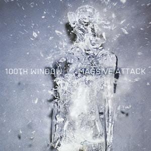 MASSIVE ATTACK / マッシヴ・アタック / 100TH WINDOW / 100th Window