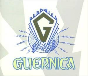 ゲルニカ / GUERNICA IN MEMORIA FUTURI GUERNICA IN MEMORIA FUTURI~ゲルニカ二十周年記念完全盤~
