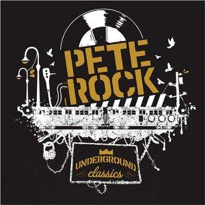 PETE ROCK / ピート・ロック / UNDERGROUND CLASSICS / アンダーグラウンド・クラシックス
