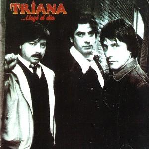 TRIANA / トリアーナ / ...LLEGÓ EL DÍA - DIGITAL REMASTER