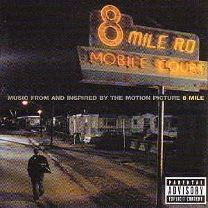 ORIGINAL SOUNDTRACK / オリジナルサウンドトラック / 8 MILE
