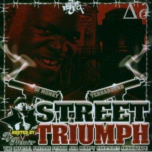 FREDDIE (AKA BUMPY KNUCKLES) FOXXX / STREET TRIUMPH