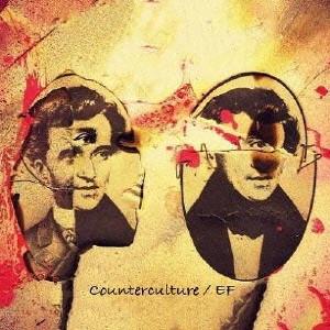 EF / エフ / COUNTER CULTURE