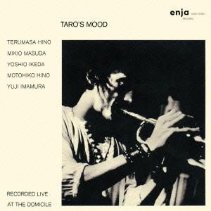 TERUMASA HINO / 日野皓正 / TARO'S MOOD / タローズ・ムード'(2CD)