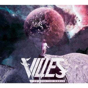 VILLES / アイヴ・シーン・ザ・ワールド