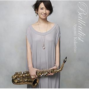 AYUMI KOKETSU / 纐纈歩美 / Balladist / バラーディスト