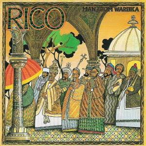 RICO / リコ / MAN FROM WAREIKA / マン・フロム・ワレイカ[+9] [生産限定盤]