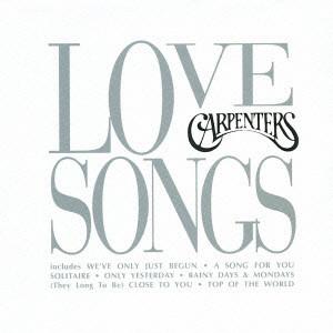 CARPENTERS / カーペンターズ / LOVE SONGS / 青春の輝き ベスト2~ラヴ・ソングス