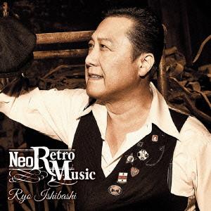 石橋凌 / Neo Retro Music