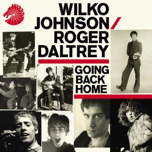 WILKO JOHNSON / ウィルコ・ジョンソン / GOING BACK HOME / ゴーイング・バック・ホーム(デラックス・エディション)