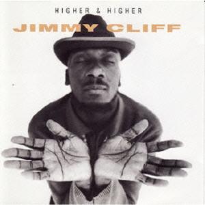 JIMMY CLIFF / ジミー・クリフ / HIGHER & HIGHER / ハイアー&ハイアー [生産限定盤]