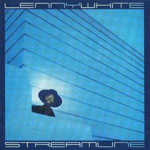 LENNY WHITE / レニー・ホワイト / STREAMLINE / ストリームライン
