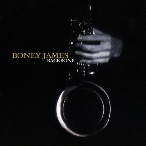 BONEY JAMES / ボニー・ジェイムス / BACKBONE / バックボーン