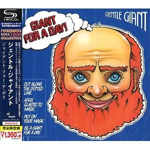 GENTLE GIANT / ジェントル・ジャイアント / ジャイアント・フォー・ア・デイ - SHM-CD<PROGRESSIVE ROCK1300 SHM-CD>