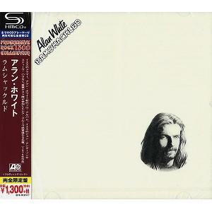 ALAN WHITE / アラン・ホワイト / ラムシャックルド - SHM-CD<Progressive Rock1300 SHM-CD>