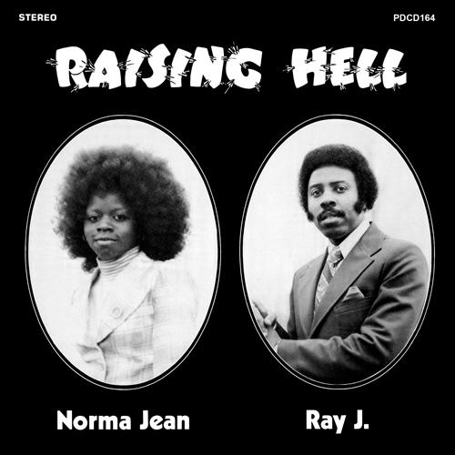 NORMA JEAN & RAY J. / ノーマ・ジーン・アンド・レイ・ジェイ / RAISING HELL / レイジング・ヘル (紙ジャケ)