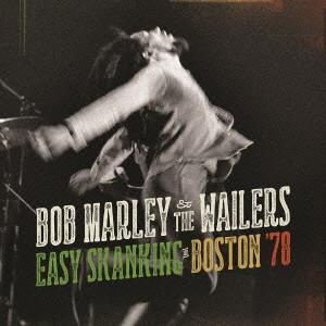 ボブ・マーリー&ザ・ウェイラーズ / ライヴ・イン・ボストン'78