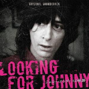 (オリジナル・サウンドトラック) / Johnny Thunders - Looking For Johnny (Original Soundtrack)