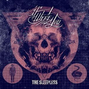イフ・アイ・ワー・ユー / THE SLEEPLESS