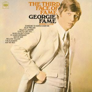 GEORGIE FAME / ジョージー・フェイム / THE THIRD FACE OF FAME / ザ・サード・フェイス・オブ・フェイム