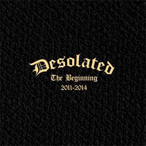 DESOLATED / ザ・ビギニング 2011-2014