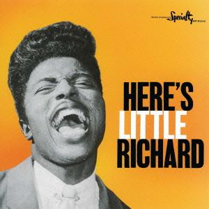 LITTLE RICHARD / リトル・リチャード / HERE'S LITTLE RICHARD / ヒアズ・リトル・リチャード