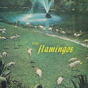 FLAMINGOS / フラミンゴス / FLAMINGOS / フラミンゴス