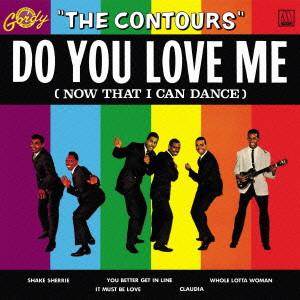 CONTOURS / コントゥアーズ / DO YOU LOVE ME / ドゥ・ユー・ラヴ・ミー