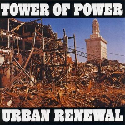 TOWER OF POWER / タワー・オブ・パワー / URBAN RENEWAL / オークランド・ストリート