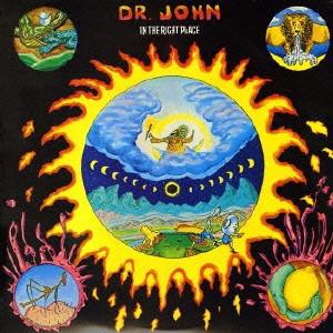 DR. JOHN / ドクター・ジョン / IN THE RIGHT PLACE / イン・ザ・ライト・プレイス