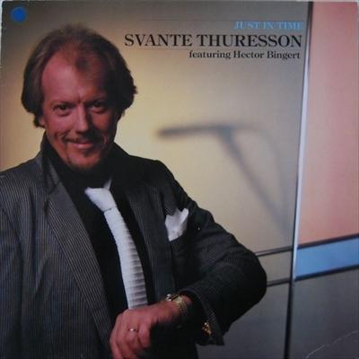 SVANTE THURESSON / スヴァンテ・スレッソン / JUST IN TIME / ジャスト・イン・タイム
