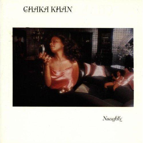 CHAKA KHAN / チャカ・カーン / NAUGHTY / ノーティ (じゃじゃ馬馴らし)