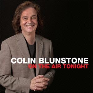 COLIN BLUNSTONE / コリン・ブランストーン / オン・ジ・エアー・トゥナイト