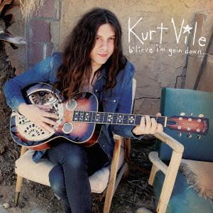 KURT VILE / カート・ヴァイル / ビリーヴ・アイム・ゴーイン・ダウン...