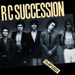 RCサクセション / RHAPSODY