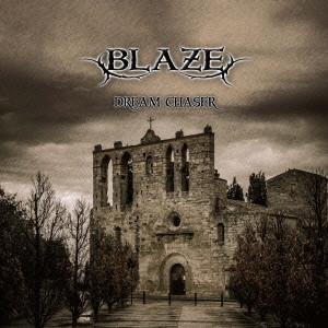 BLAZE / ドリーム・チェイサー