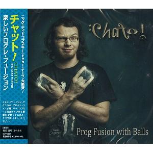 CHATO! / チャット! / 楽しいプログレ・フュージョン