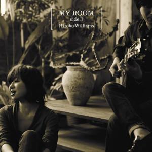 HIROKO WILLIAMS / ウィリアムス浩子 / MY ROOM side3 / マイ・ルーム・サイド3