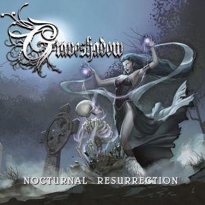 GRAVESHADOW / NOCTURNAL RESURRECTION