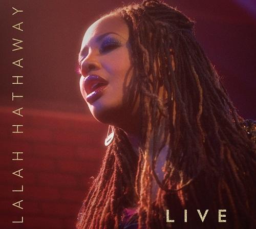 LALAH HATHAWAY / レイラ・ハザウェイ / LIVE / レイラ・ハサウェイ・ライヴ!
