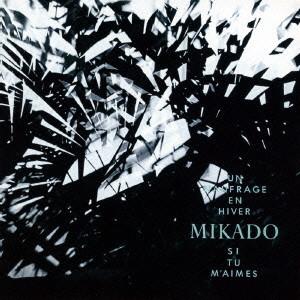 MIKADO / 冬のノフラージュ