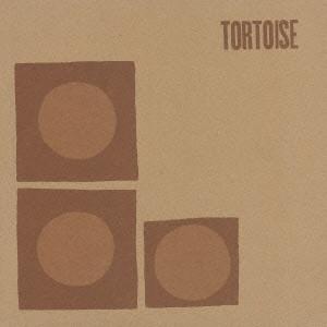 TORTOISE / トータス / TORTOISE / トータス