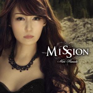 MARI HAMADA / 浜田麻里 / MISSION / ミッション