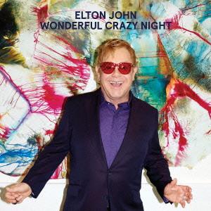 ELTON JOHN / エルトン・ジョン / ワンダフル・クレイジー・ナイト