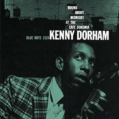 KENNY DORHAM / ケニー・ドーハム / Round about Midnight at the Cafe Bohemia / カフェ・ボヘミアのケニー・ドーハム