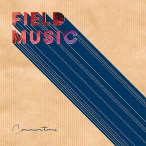 FIELD MUSIC / フィールド・ミュージック / COMMONTIME / コモンタイム