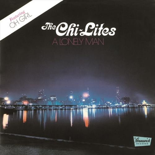 CHI-LITES / シャイ・ライツ / A LONELY MAN+1 / オー・ガール +1